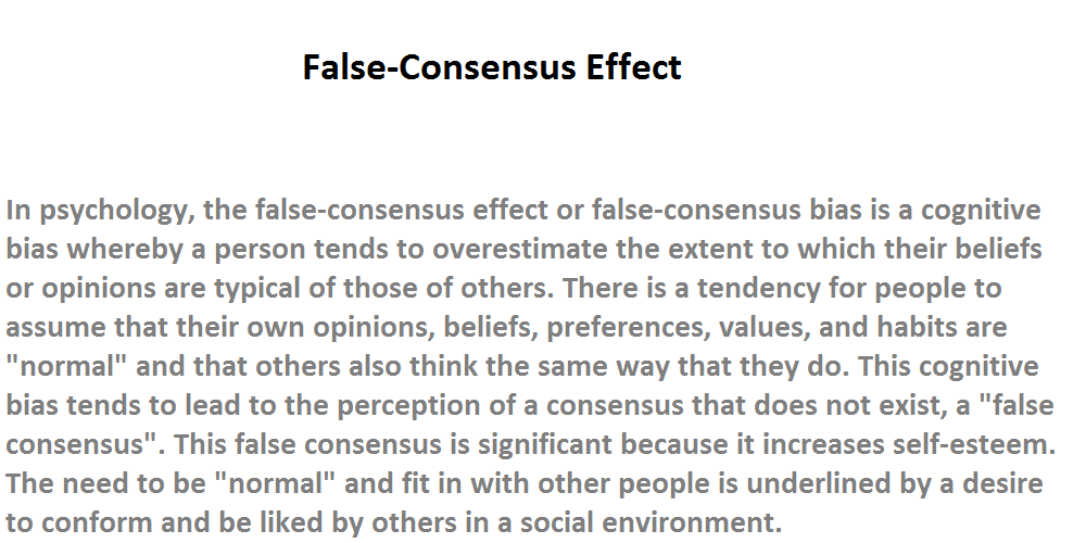 The False Consensus Effect: Why People Assume that ...
